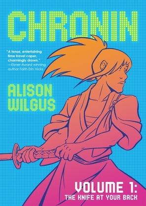 Chronin Volume 1: The Knife at Your Back