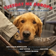 Tuesday Me Arropa (Tuesday Tucks Me In)