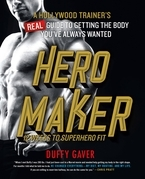 Hero Maker: 12 Weeks to Superhero Fit