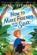 How to Make Friends with the Sea