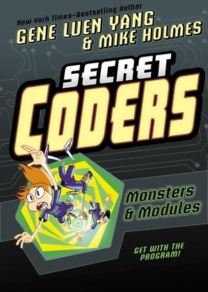 Secret Coders: Monsters & Modules