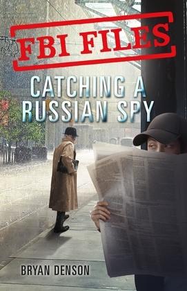 FBI Files: Catching a Russian Spy