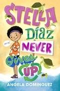Stella Díaz Never Gives Up
