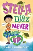 Stella Díaz Never Gives Up