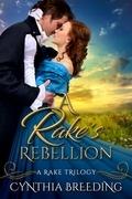 A Rake's Rebellion