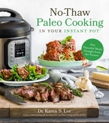 No-Thaw Paleo Cooking in Your Instant Pot®