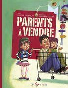 Parents à vendre