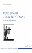 "René Girard, ""cow-boy texan"""