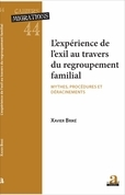 L'experience de l'exil au travers du regroupement