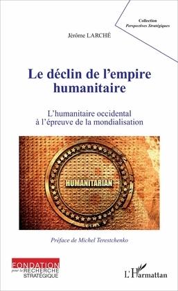 Le déclin de l'empire humanitaire
