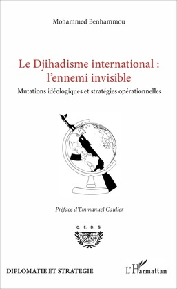 Le Djihadisme international : l'ennemi invisible