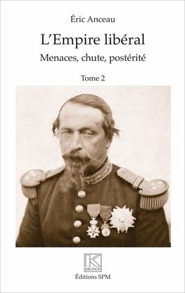 L'Empire libéral (2 vol)