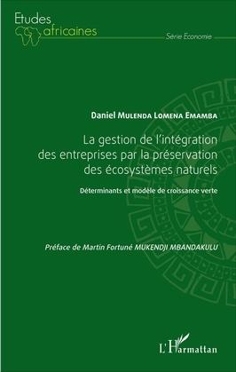 La gestion de l'intégration des entreprises par la préservation des écosystèmes naturels