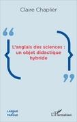 L'anglais des sciences : un objet didactique hybride