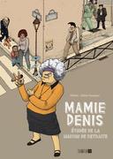 Mamie Denis évadée de la maison de retraite