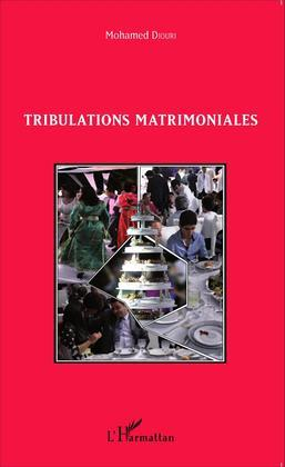 Tribulations matrimoniales
