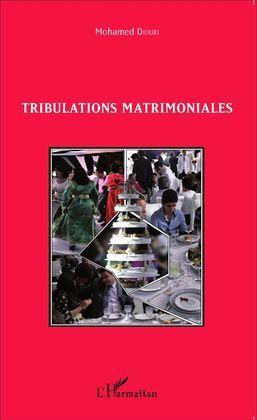 Tribulations matrimoniales