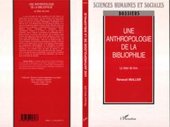 Une anthropologie de la bibliophilie