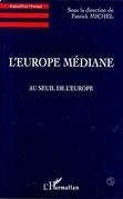 L'Europe Médiane