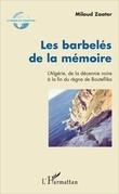 Les barbelés de la mémoire