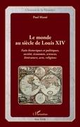 Le monde au siècle de Louis XIV