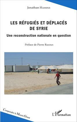 Les réfugiés et déplacés de Syrie