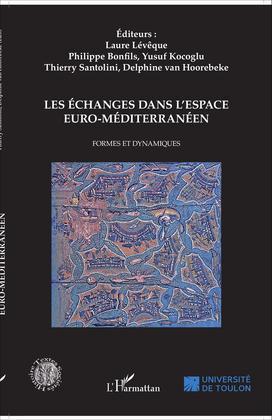 Les échanges dans l'espace euro-méditerranéen