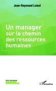 Un manager sur le chemin des ressources humaines
