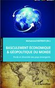 Basculement économique et géopolitique du Monde