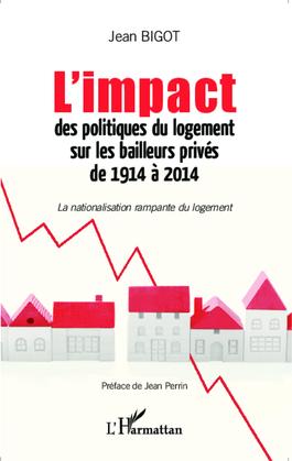 L'impact des politiques du logement sur les bailleurs privés