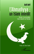 L'Ahmadiyya : un islam interdit