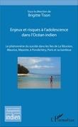 Enjeux et risques à l'adolescence dans l'Océan Indien