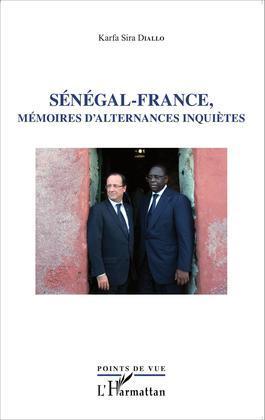 Sénégal - France, mémoires d'alternances inquiètes
