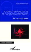 Altérité, responsabilité et questions identitaires