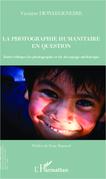 La photographie humanitaire en question