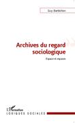 Archives du regard sociologique