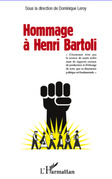 Hommage à Henri Bartoli