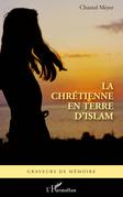 Chrétienne en terre d'islam