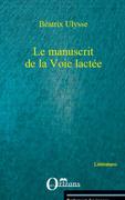 Le manuscrit de la voie lactee