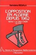 L'opposition en Algérie depuis 1962