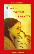 Un coeur tout neuf pour awa
