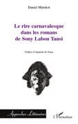 Le rire carnavalesque dans les romans de sony labou tansi