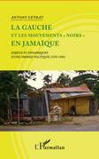 """La gauche et les mouvements """"noirs"""" en Jamaïque"""