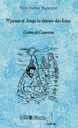 M'pessa et jengu la déesse des eaux - contes du cameroun