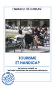 Tourisme et handicap - le tourisme adapté ou les loisirs tou