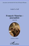 François Mauriac : journaliste