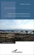 Crises environnementales et crises socio-économiques