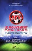 Le Mouvement football Progrès et la revue <em>Le Contre Pied</em>