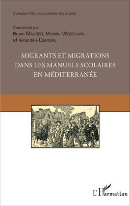 Migrants et migrations dans les manuels scolaires en méditerranée