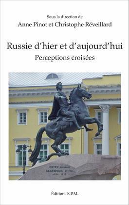 Russie d'hier et d'aujourd'hui